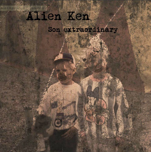 Alien Ken - debutEP Son Extraordinary