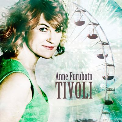 Anne-furubotn-tivoli-singel